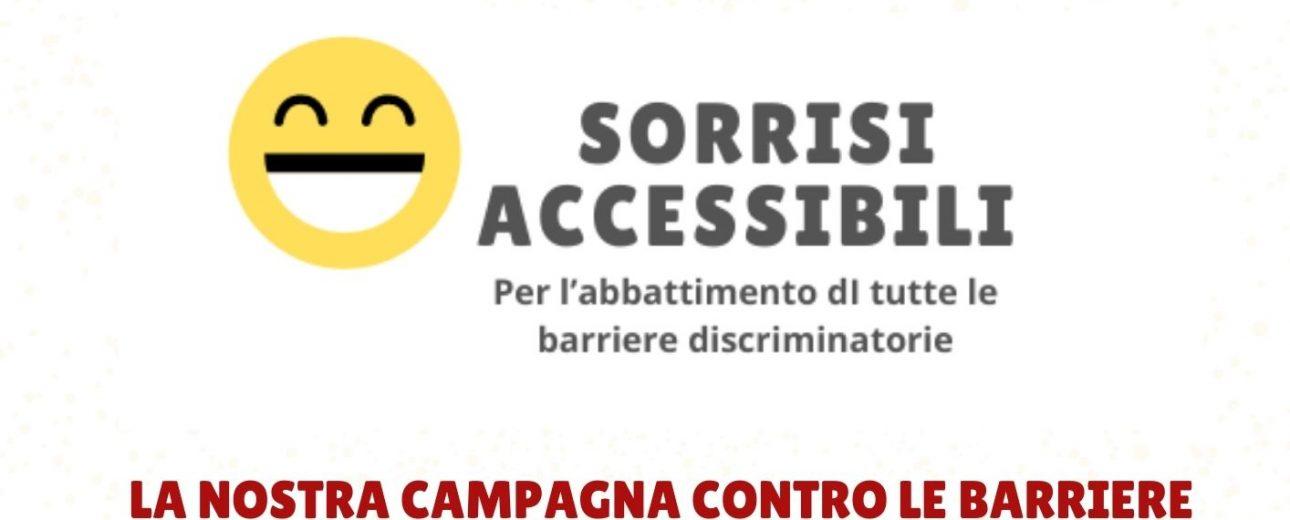 la nostra campagna contro le barriere architettoniche e ogni discriminazione